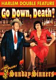 Harlem Double Feature: Go Down Death! (1944) / Sunday Sinners (1940)