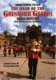 Hands Across the Sea / The Band of the Grenadier Guards, John Philip Sousa
