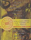 Messages From The Heart of The Artist (Volume One): The Music Matters