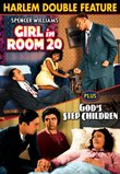 Harlem Double Feature: Girl in Room 20 (1942) / God's Step Children (1938)