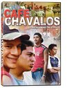 Cafe Chavalos: Overcoming the Streets