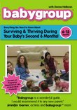 Babygroup: 6-12 Months - Surviving and Thriving During Your Baby's Second 6 Months
