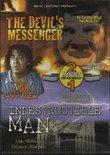 The Devil's Messenger / Indestructible Man