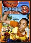 Like Mike 2 - Streetball
