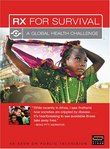 RX for Survival - A Global Health Challenge