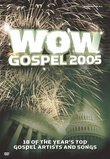 WOW Gospel 2005: 18 of the Year's Top Artists and Songs