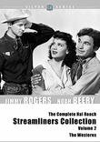 Complete Hal Roach Streamliners Collection, Volume 2 (The Westerns)