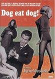 Dog Eat Dog!