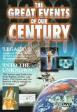 The Great Events Of Our Century: Legacy/Into The Unknown