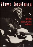 Steve Goodman - Live from Austin City Limits and More