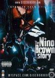Streets Talk: The Nino Brown Story