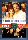 Is There Life Out There? with Bonus CD: Rainy River Romance