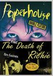 Paperhouse / The Death of Richie
