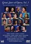 Great Stars of the Opera From the Bell Telephone Hour, Vol 3
