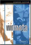 Vivir Mata (Life Kills)
