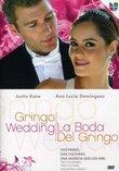 Gringo Wedding (La Boda del Gringo)