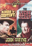 Riders of Destiny/Lucky Texan