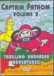 Captain Fathom Volume 2 Thrilling Undersea Adventures