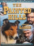The Painted Hills - Starring Lassie Starring