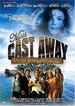 Miss Cast Away & The Island Girls