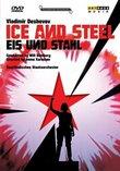 Vladimir Dechevov: Eis und Stahl (Ice and Steel)