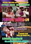 Family Love-In / School for Honeys