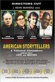 American Storytellers (2005 Director's Cut)