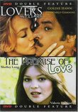 Double Feature Lovers and Liars / the Promise of Love
