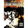 No One Would Tell (True Stories Collection TV Movie)
