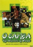O Samba: The Warriors of Dance
