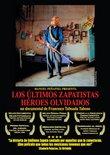 Los Ultimos Zapatistas, Heroes Olvidados