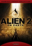 Alien 2: On Earth (Midnight Legacy Collection)