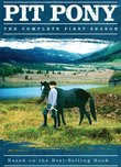Pit Pony: The Complete First Season: Based on the Best-Selling Book