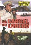 La Carcel De Laredo