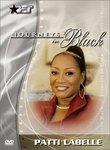 Patti Labelle - Journeys in Black DVD (BET Documentary)