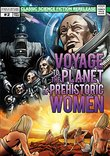 Voyage To The Planet Of Prehistoric Women: Comic Book Collectors Edition