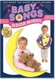 Baby Songs - Good Night