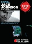 Jack Johnson - A Weekend At The Greek & Live In Japan [2 DVD]