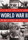 Ultimate Collections World War II: The War in Europe and the Pacific