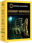 National Geographic - Legendary Shipwrecks