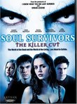 Soul Survivors (The Killer Cut)