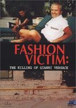 Fashion Victim: The Killing of Gianni Versace