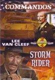 Commandos / Storm Rider