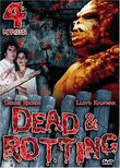 Dead & Rotting 4 Movie Pack