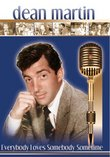 Dean Martin: Everybody Loves Somebody Sometime