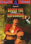 Bruce The Superhero (Dubbed In English)