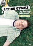 Patton Oswalt - No Reason to Complain (Uncensored)