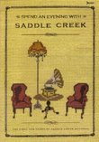 Spend an Evening With Saddle Creek, Bright Eyes, The Faint, Cursive et al