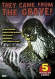 They Came From The Grave! 5 Movie Pack