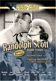 Randolph Scott Double Feature, Vol. 1: Abilene Town/Fighting Westerner